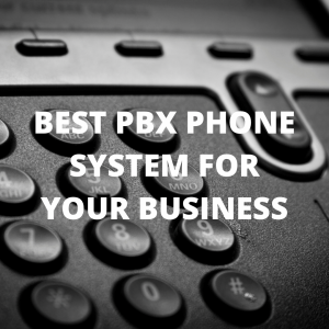 Best PBX Phone System